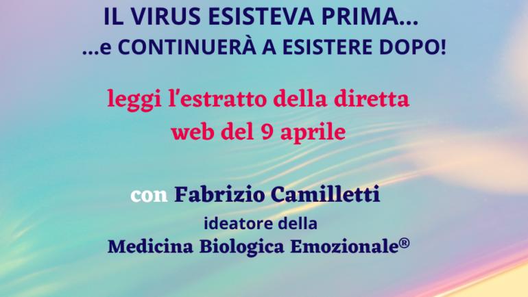 Il virus esisteva  prima e continuerà a esistere dopo: leggi il contenuto della diretta di F. Camilletti