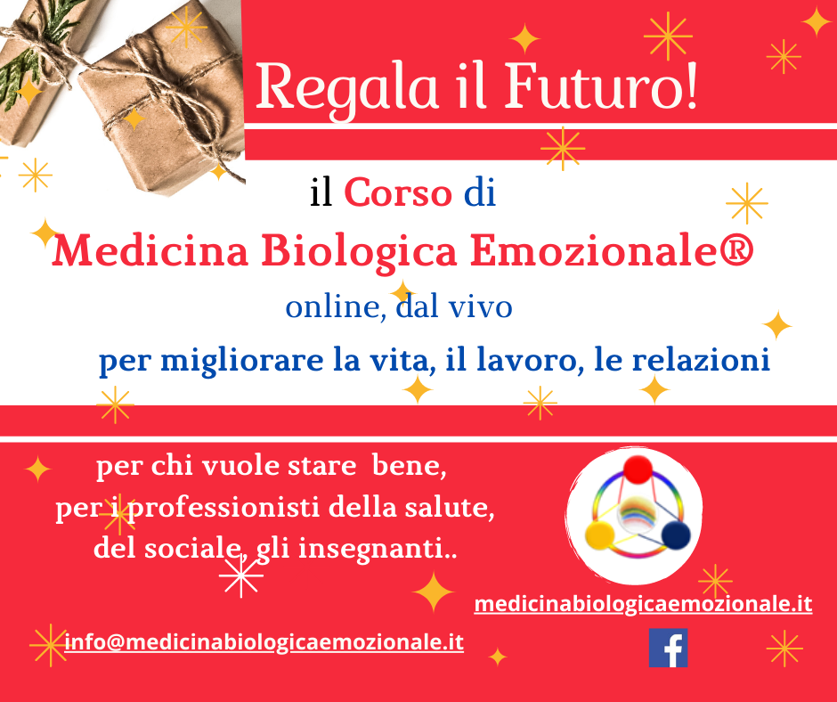 Regala il Futuro: il Corso di Medicina Biologica Emozionale online o i Percorsi individuali