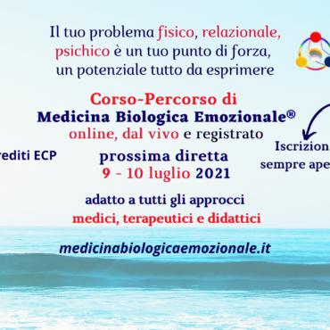 10° Diretta Corso Medicina Biologica Emozionale online  9-10 luglio 2021
